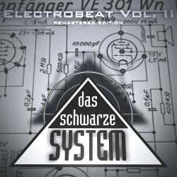 Das Schwarze System - Electrobeat Vol. II (2010)