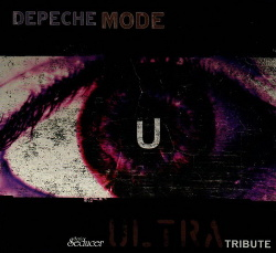 VA - Depeche Mode - Ultra Tribute (2017)