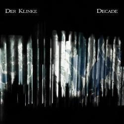 Der Klinke - Decade (2019)