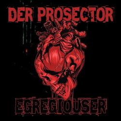 Der Prosector - Egregiouser (EP) (2019)