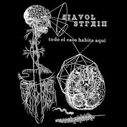 Diavol Strain - Todo el Caos Habita Aquí (2019)