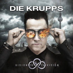 Die Krupps - Vision 2020 Vision / Live @ Wacken 2016 (Audio rip from DVD) (2019)