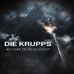 Die Krupps - Welcome to the Blackout (Single) (2019)