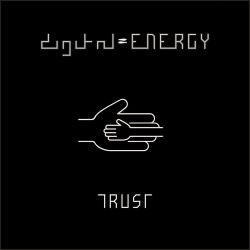 Digital Energy - Trust (Single) (2019)