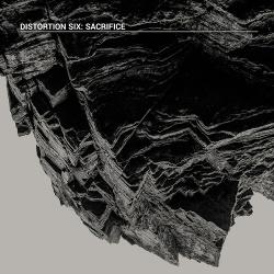 Distortion Six - Sacrifice (2018)