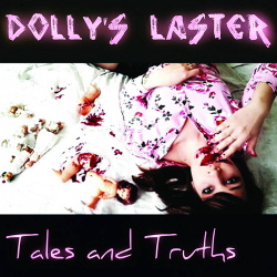 Dolly's Laster - Tales And Truths (2019)