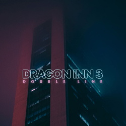 Dragon Inn 3 - Double Line (2018)