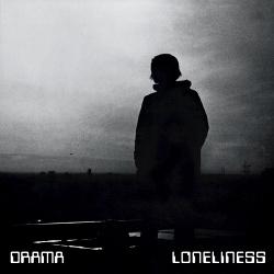 Drama - Loneliness (2018)