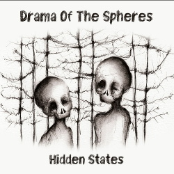 Drama of the Spheres - Hidden States (2019)