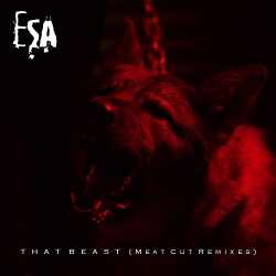 ESA - That Beast (Meat Cut Remixes) (2019)