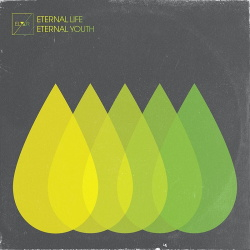 ELYXR - Eternal Life Eternal Youth (2019)