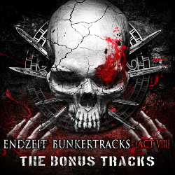 VA - Endzeit Bunkertracks [act 8] - the bonus tracks (2019)