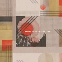 Fawns of Love - Permanent (2019)