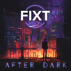 VA - FiXT Neon: After Dark (2019)