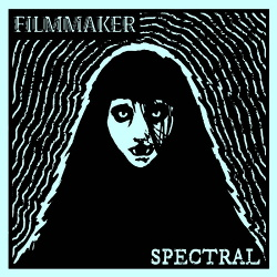 Filmmaker - Spectral (2019)