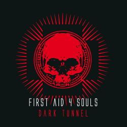 First Aid 4 Souls - Dark Tunnel (Bonus Tracks Edition) (2019)