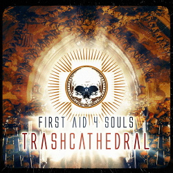 First Aid 4 Souls - Trash Cathedral (Bonus Tracks Edition) (2019)