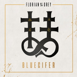 Florian Grey - Bluecifer (Single) (2019)
