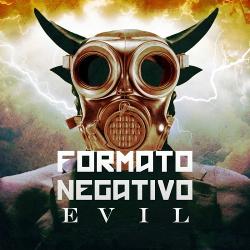 Formato Negativo - Evil (Single) (2019)