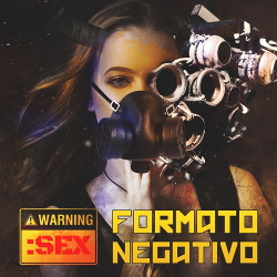Formato Negativo - Warning: Sex (Single) (2019)