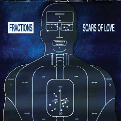 Fractions - Scars of Love (2019)