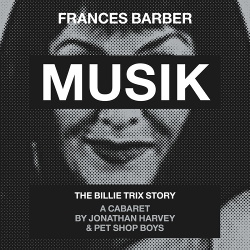 Frances Barber & Pet Shop Boys - Musik (Original Cast Recording) (2019)