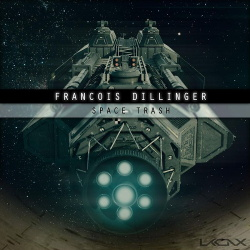 Francois Dillinger - Space Trash (EP) (2019)