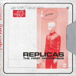 Gary Numan / Tubeway Army - Replicas The First Recordings (2019)