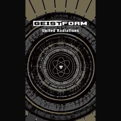 Geistform - United Radiations (2CD) (2019)