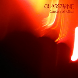 Glasszone - Garden Of Glass (2019)