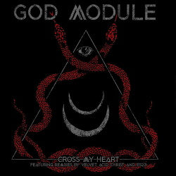 God Module - Cross My Heart (Single) (2019)