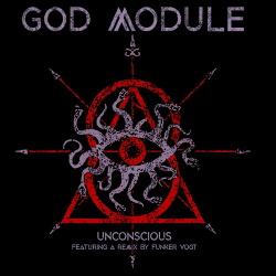 God Module - Unconscious (Single) (2019)