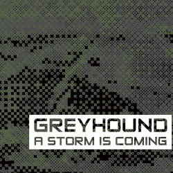 Greyhound - A Storm Is Coming (2019)