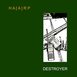 HA[A]RP - Destroyer (EP) (2019)
