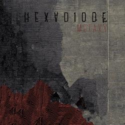 Hexadiode - Metaxy (2019)