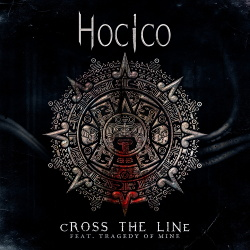 Hocico - Cross the Line (Tragedy Of Mine Remix) (Single) (2019)