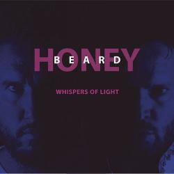Honeybeard - Whispers Of Light (2019)