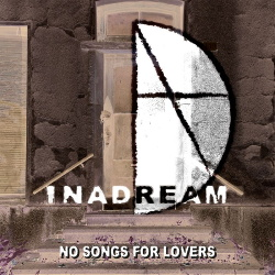 InADream - No Songs for Lovers (2019)