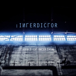 Interdictor - Vault Of Inception (Limited Edition) (2019)