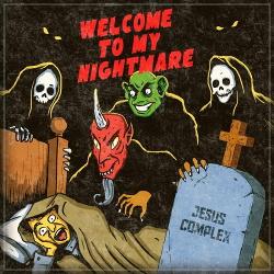 Jesus Complex - Welcome to My Nightmare (2019)