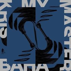 Kris Baha - My Master (EP) (2019)