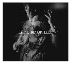 L'Âme Immortelle - Letztes Licht (EP) (2019)