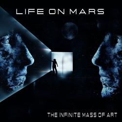 Life on Mars - The Infinite Mass of Art (Single) (2019)