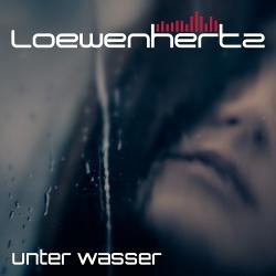 Loewenhertz - Unter Wasser (Single) (2019)