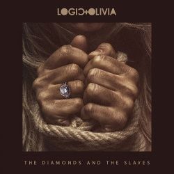 Logic & Olivia - The Diamonds and the Slaves (2019)