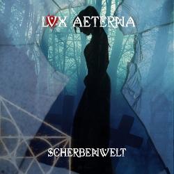 Lvx Aeterna - Scherbenwelt (2019)