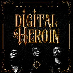 Massive Ego - Digital Heroin (Single) (2019)
