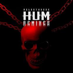 Melodywhore - Hum (Remixes) (2019)