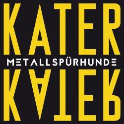Metallspürhunde - Kater (EP) (2019)