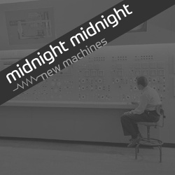 Midnight Midnight - New Machines (EP) (2019)